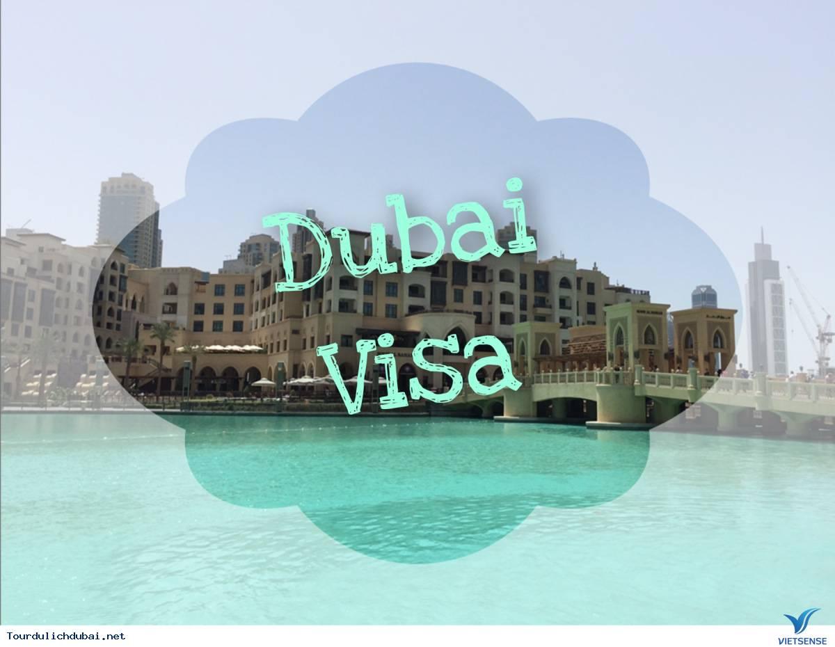 Tìm hiểu một số loại visa du lịch tại Dubai - Ảnh 3